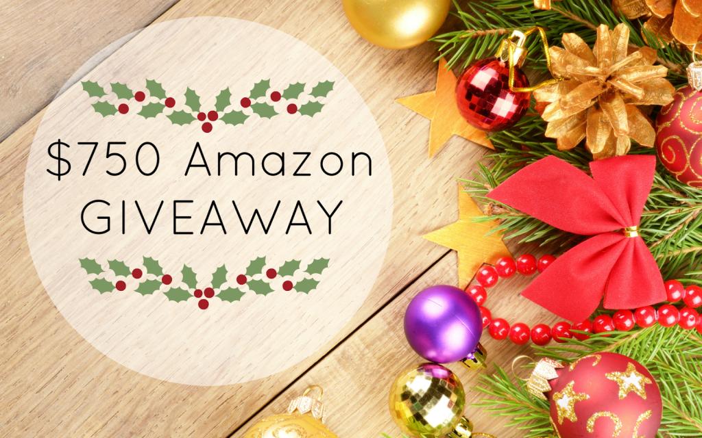 $750 Amazon Giveaway, Amazon Giveaway, Blogger Giveaway, 750 Amazon Giveaway