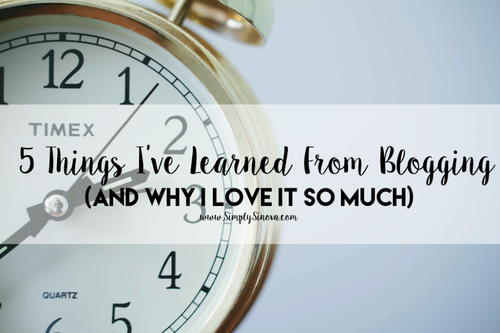 5 Things I've Learned From Blogging