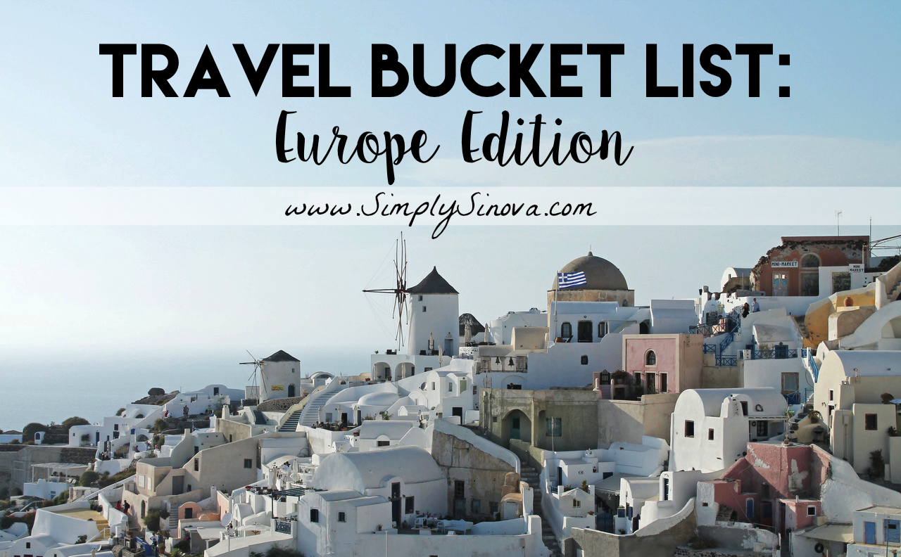 Travel-Bucket-List_Europe-Travel-Bucket-List_Bucket-List-Europe_Must-Visit-Places-in-Europe