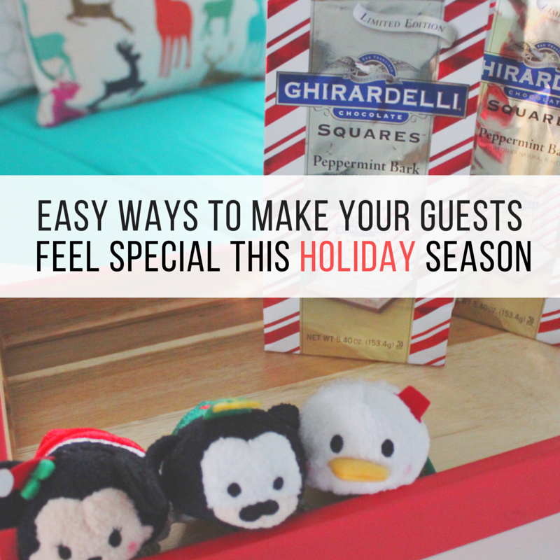 Easy Ways To Make Your Guests Feel Special This Holiday Season