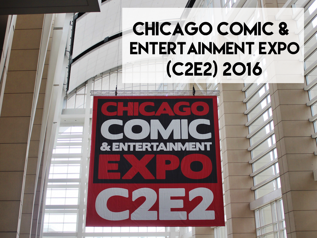 Chicago Comic and Entertainment Expo 2016