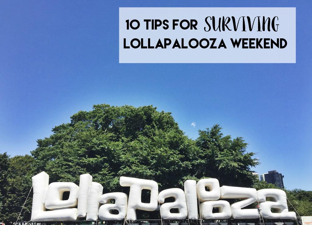 Surviving Lollapalooza Weekend