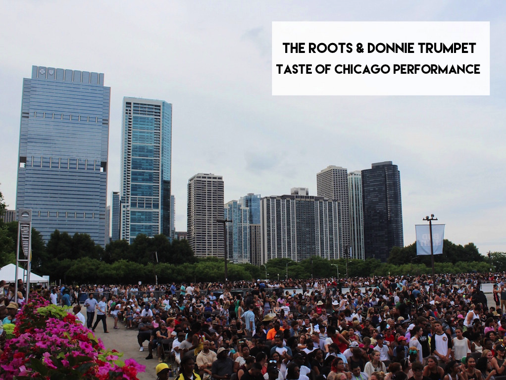The Roots and Donnie Trumpet Taste of Chicago Performance