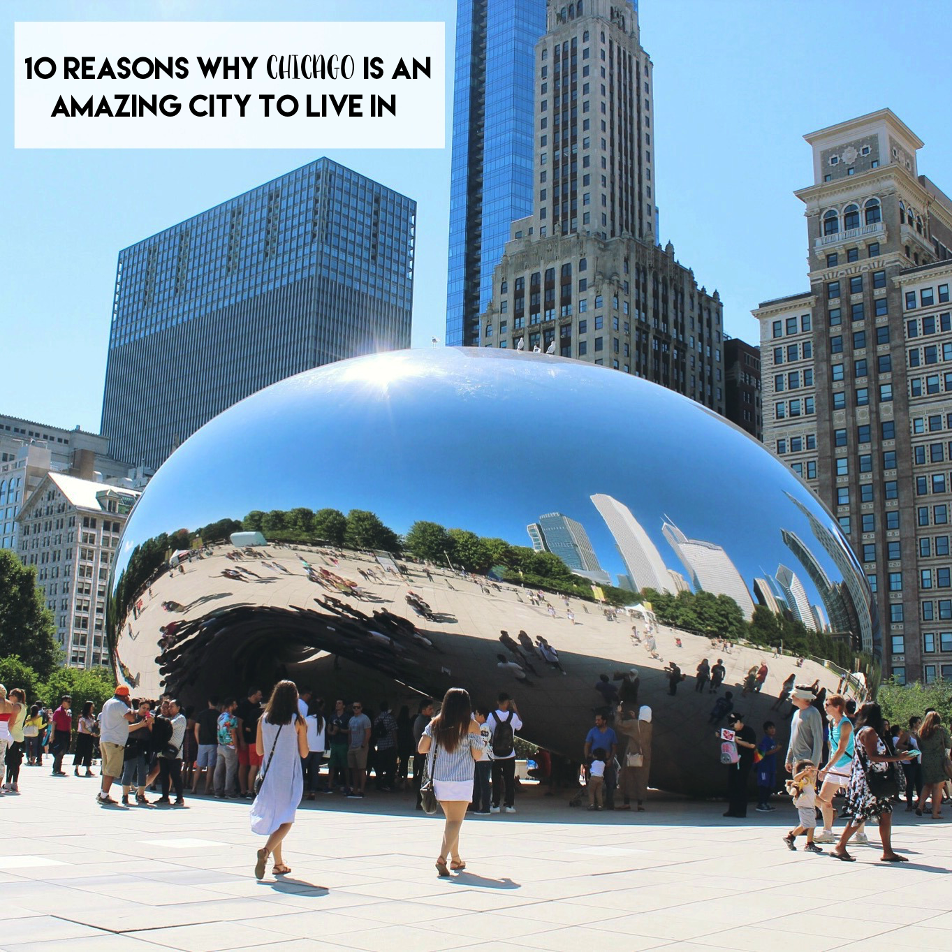 10 Reasons Why Chicago is An Amazing Place to Live