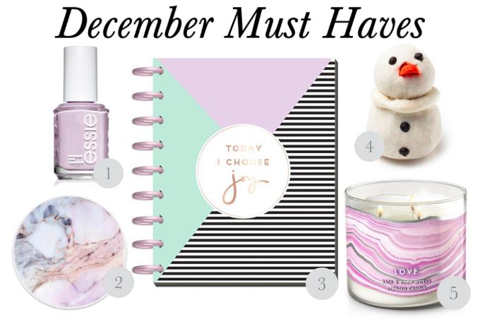 December Must Haves