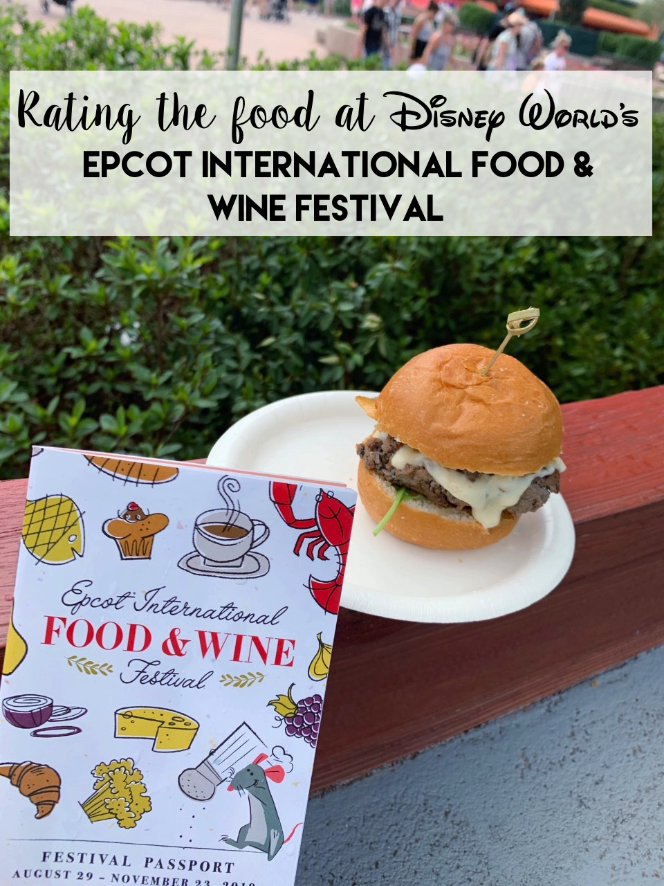 Rating the food at the Epcot International Food & Wine Festival